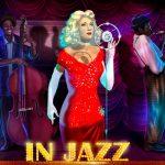 Jazz-Vergnügen mit dem Online Spielautomaten IN JAZZ